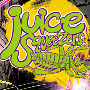 <i>Juice Squeezers</i> #1 by David Lapham
