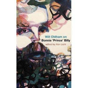 "<i>Will Oldham On Bonnie ""Prince"" Billy</i> by Alan Licht"