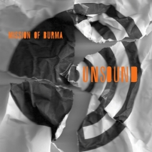 Mission of Burma: <i>Unsound</i>