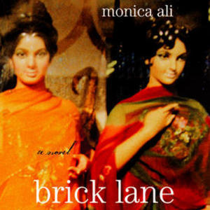 <i>Brick Lane</i> by Monica Ali Review