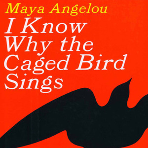 Win a Copy of Maya Angelou's <i>I Know Why the Caged Bird Sings</i>!