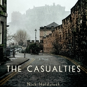 <i>The Casualties</i> by Nick Holdstock Review