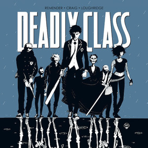 <i>Deadly Class Vol. 1</i> by Rick Remender and Wesley Craig Review