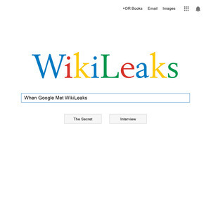 <i>When Google Met WikiLeaks</i> by Julian Assange Review