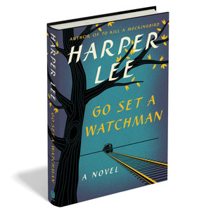 The 5 Best Quotes from Harper Lee's <i>Go Set a Watchman</i>