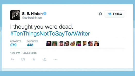 Authors Tweet Their Frustration with Humorous, Heartbreaking #TenThingsNotToSayToAWriter