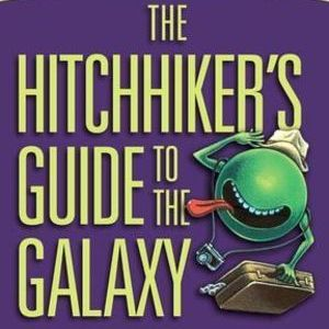The 10 Best Quotes from <i>The Hitchhiker's Guide to the Galaxy</i>