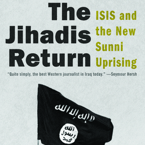 <i>The Jihadis Return</i> by Patrick Cockburn Review