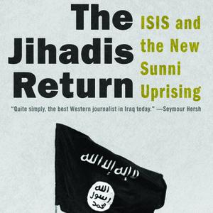 <i>The Jihadis Return</i> by Patrick Cockburn Review