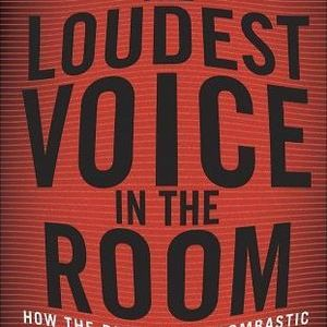 <i>The Loudest Voice in the Room</i> by Gabriel Sherman Review