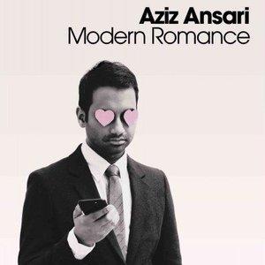 Win a Copy of <i>Modern Romance</i> by Aziz Ansari!