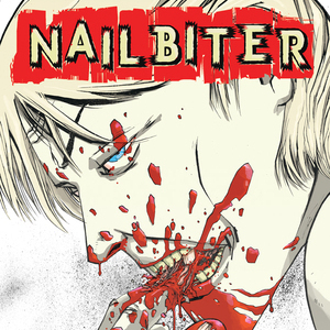 <i>Nailbiter</i> by Joshua Williamson and Mike Henderson Review