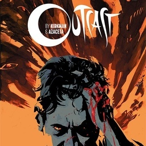 <i>Outcast</i> #1 by Robert Kirkman and Paul Azaceta Review