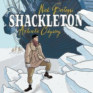 <i>Shackleton: Antarctic Odyssey</i> by Nick Bertozzi Review