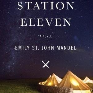 <i>Station Eleven</i> by Emily St. John Mandel Review