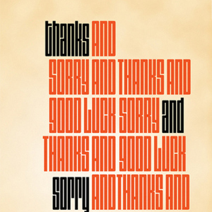 <i>Thanks and Sorry and Good Luck</i> by Lee Klein Review