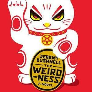 <i>The Weirdness</i> by Jeremy Bushnell Review