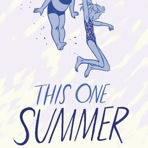 <i>This One Summer</i> by Mariko Tamaki and Jillian Tamaki Review