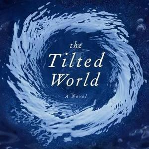 <i>The Tilted World</i> by Tom Franklin and Beth Ann Fennelly Review