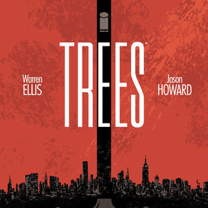 <i>Trees</i> #1 by Warren Ellis and Jason Howard Review