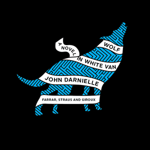 <i>Wolf in White Van</i> by John Darnielle Review