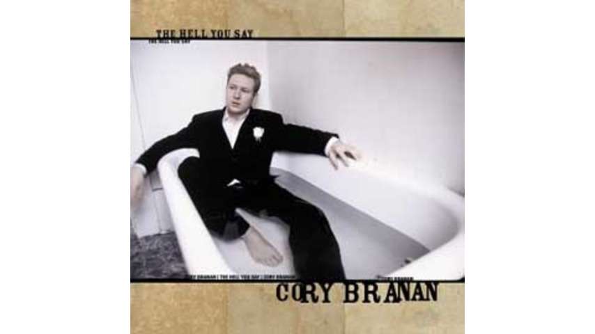 Cory Branan - The Hell You Say