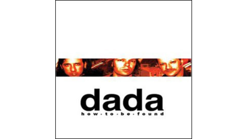 Dada - How To Be Found