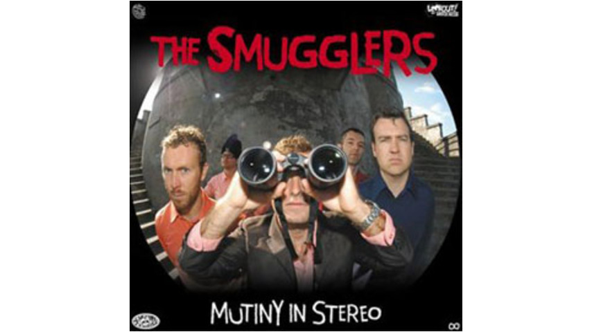 The Smugglers - Mutiny In Stereo