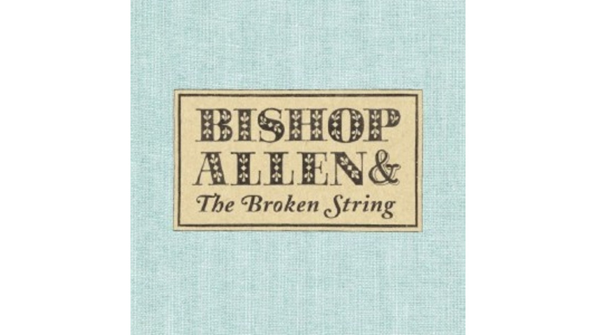 Bishop Allen: The Broken String