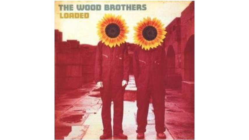 The Wood Brothers: Loaded