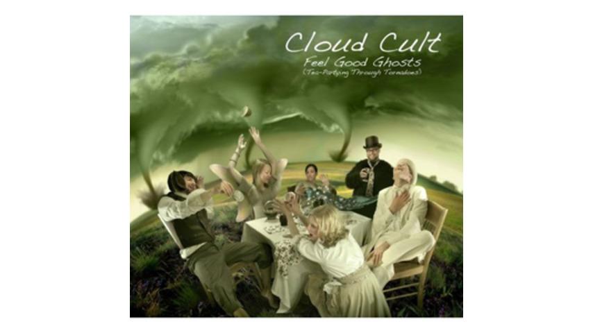 Cloud Cult: Feel Good Ghosts (Tea-Partying Through Tornadoes)