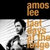 Amos Lee: Last Days at the Lodge
