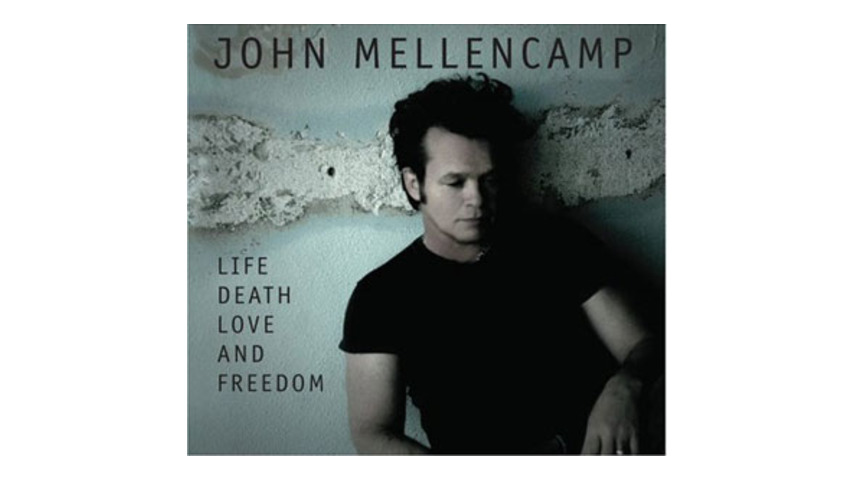 John Mellencamp: <em>Life Death Love and Freedom</em>