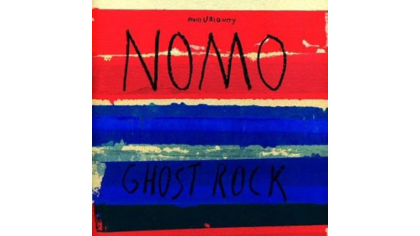 Nomo: <em>Ghost Rock</em>