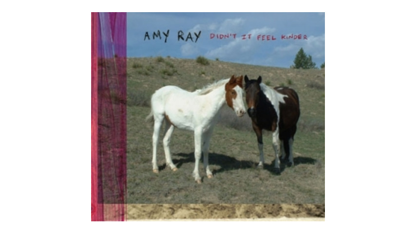 Amy Ray: <em>Didn't It Feel Kinder</em>