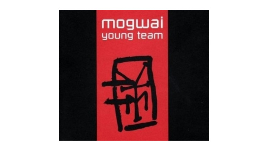 Mogwai: <em>Young Team</em>