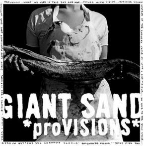Giant Sand: <em>proVISIONS</em>