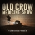 Old Crow Medicine Show: <em>Tennessee Pusher</em>