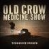 Old Crow Medicine Show: <em>Tennessee Pusher</em>