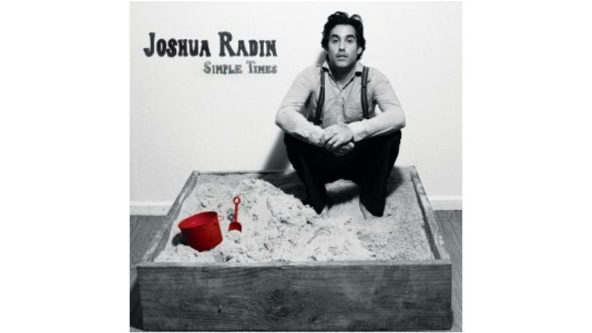 Joshua Radin: <em>Simple Times</em>