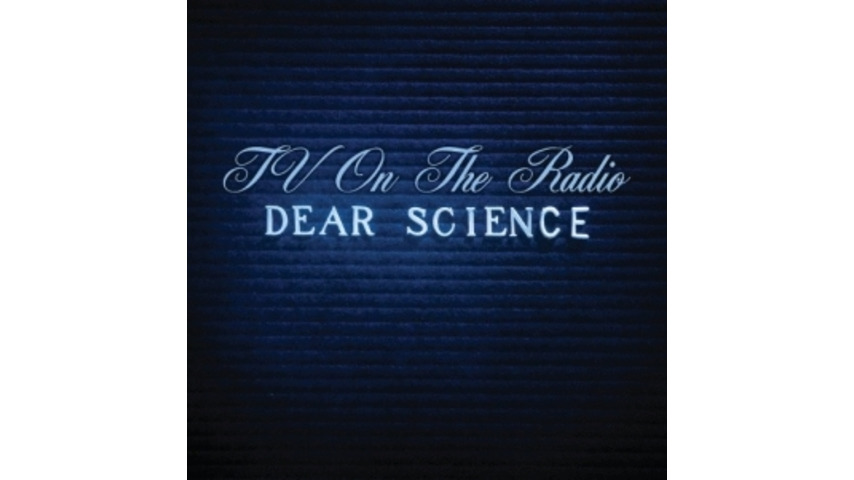 TV on the Radio: <em>Dear Science</em>