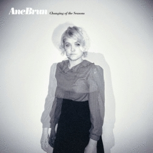 Ane Brun: <em>Changing of the Seasons</em>
