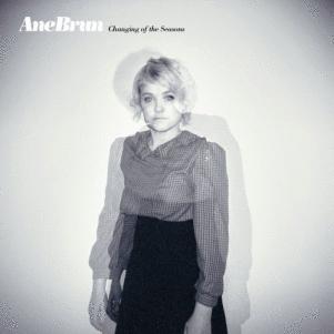 Ane Brun: <em>Changing of the Seasons</em>