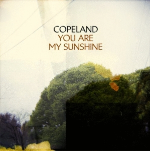 Copeland: <em>You Are My Sunshine</em>