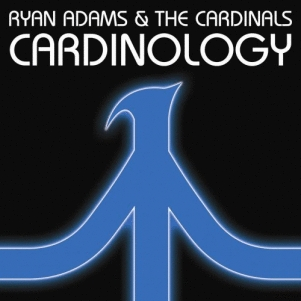 Ryan Adams & The Cardinals: <em>Cardinology</em>
