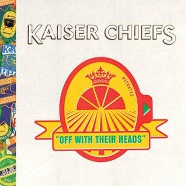 Kaiser Chiefs: <em>Off With Their Heads</em>