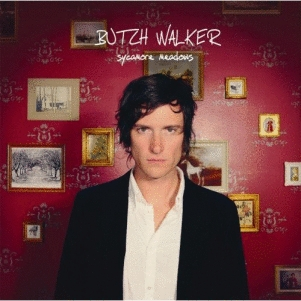 Butch Walker: <em>Sycamore Meadows</em>
