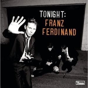 Franz Ferdinand: <em>Tonight: Franz Ferdinand</em>