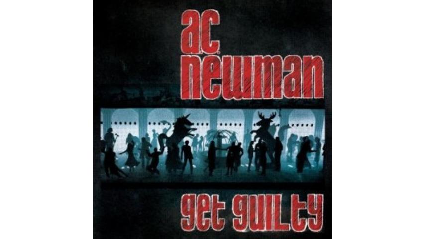 A.C. Newman: <em>Get Guilty</em>