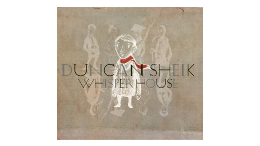 Duncan Sheik: <em>Whisper House</em>